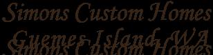 Simons Custom Homes, Guemes Island / Anacortes